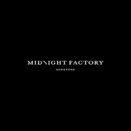 ميدنايت فاكتوري MIDNIGHT FACTORY